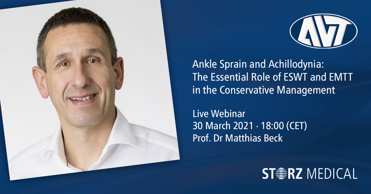 Webinar live STORZ MEDICAL »Ankle Sprain and Achillodynia: The Essential Role of ESWT and EMTT in the Conservative Management«