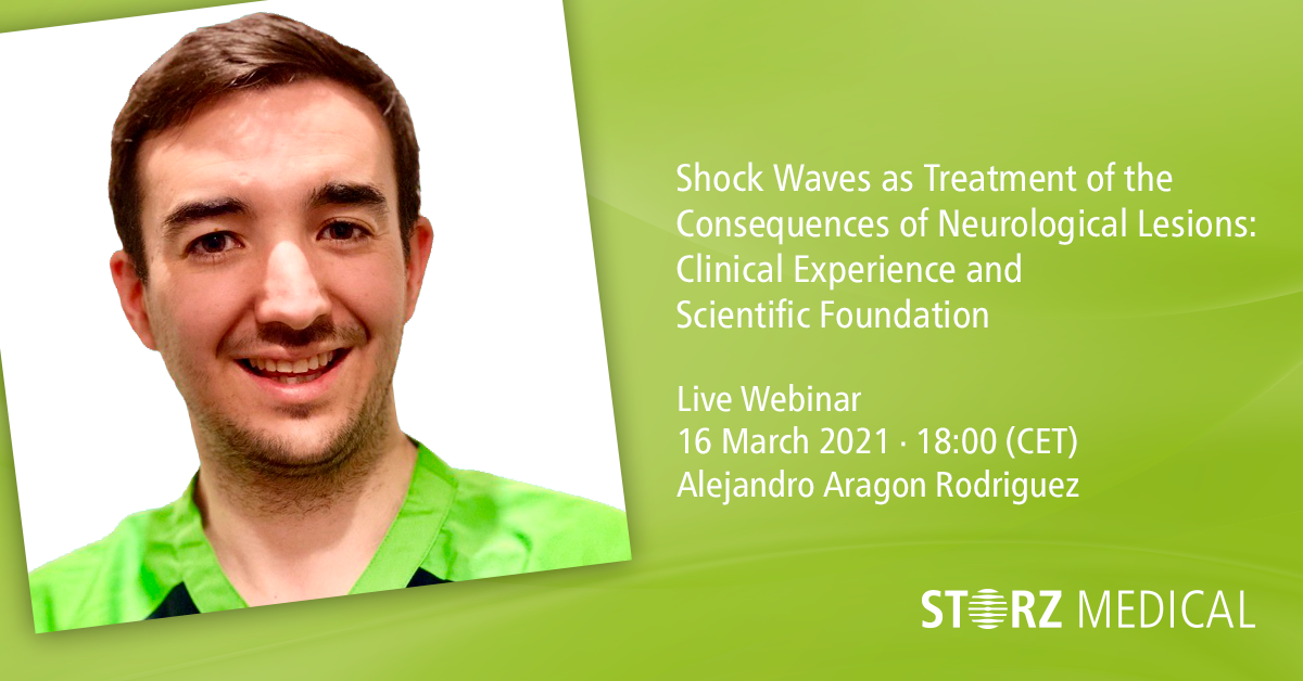 Webinaire STORZ MEDICAL en direct « Shock Waves as Treatment of the Consequences of Neurological Lesions »